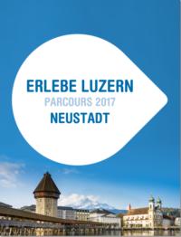 Erlebe Luzern - Neustadt